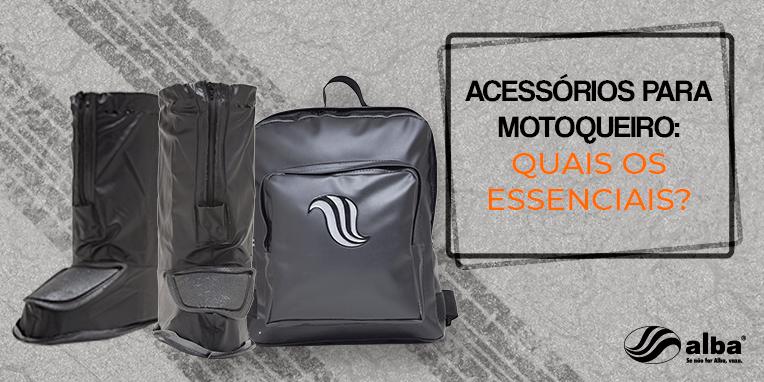 acessórios para motoqueiro, Acessórios para motoqueiro: quais os essenciais?, Alba Moto, Alba Moto