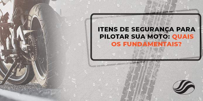 Itens de segurança para pilotar, Itens de segurança para pilotar: quais os fundamentais?, Alba Moto