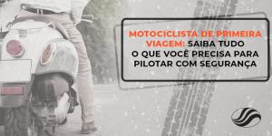 motociclista de primeira viagem