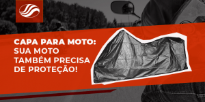 capa para moto - veja porque comprar uma para a sua moto