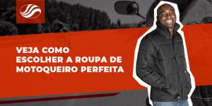 Veja como escolher a roupa de motoqueiro perfeita