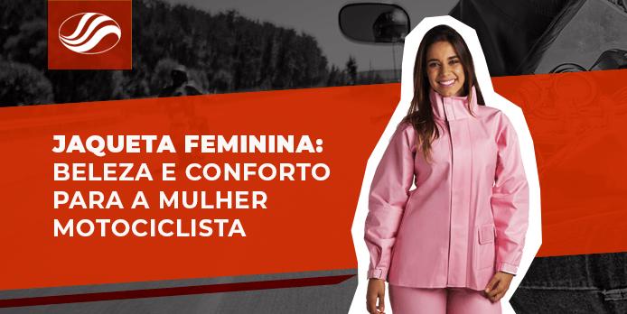jaqueta feminina, Jaqueta feminina:  beleza e conforto para a mulher motociclista, Alba Moto