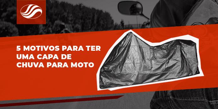 capa de chuva para moto, 5 motivos para ter uma capa de chuva para moto, Alba Moto