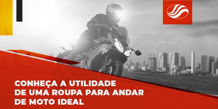 Conheça a utilidade de uma roupa para andar de moto ideal-min