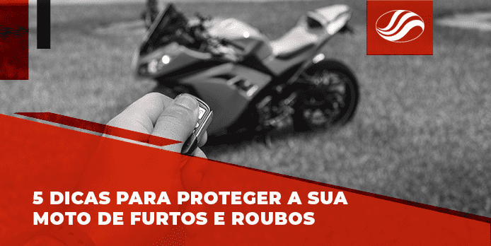 Proteger a moto, 5 dicas para proteger a sua moto de furtos e roubos, Alba Moto