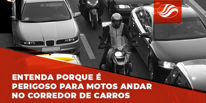 Entenda porque é perigoso para motos andar no corredor de carros