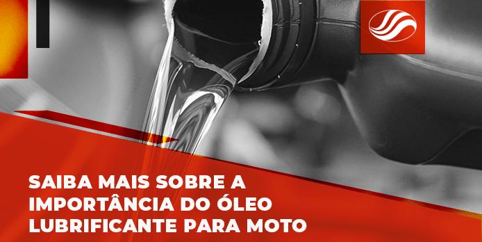 Saiba mais sobre a importância do óleo lubrificante para moto