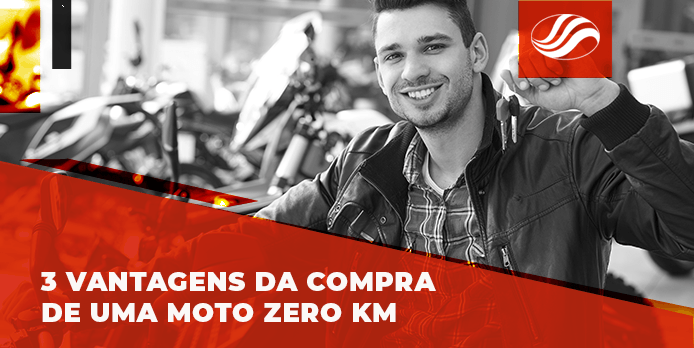 3 vantagens da compra de uma moto zero km