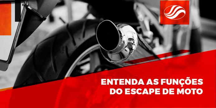 escape de moto, Entenda as funções do escape de moto, Alba Moto